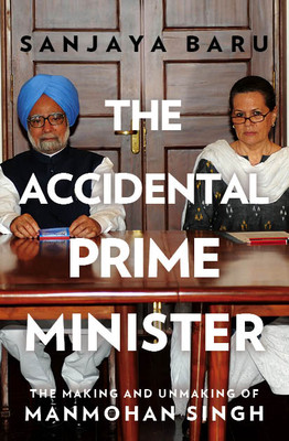 30% discount on book The Accidental Prime Minister : The Making and Unmaking of Manmohan Singh for Rs 417