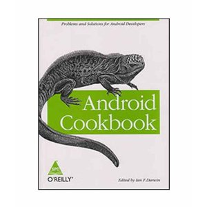 28% discount on Android Cookbook (English) 1st Edition by Ian F. Darwin @ Rs. 500 at Flipkart. com
